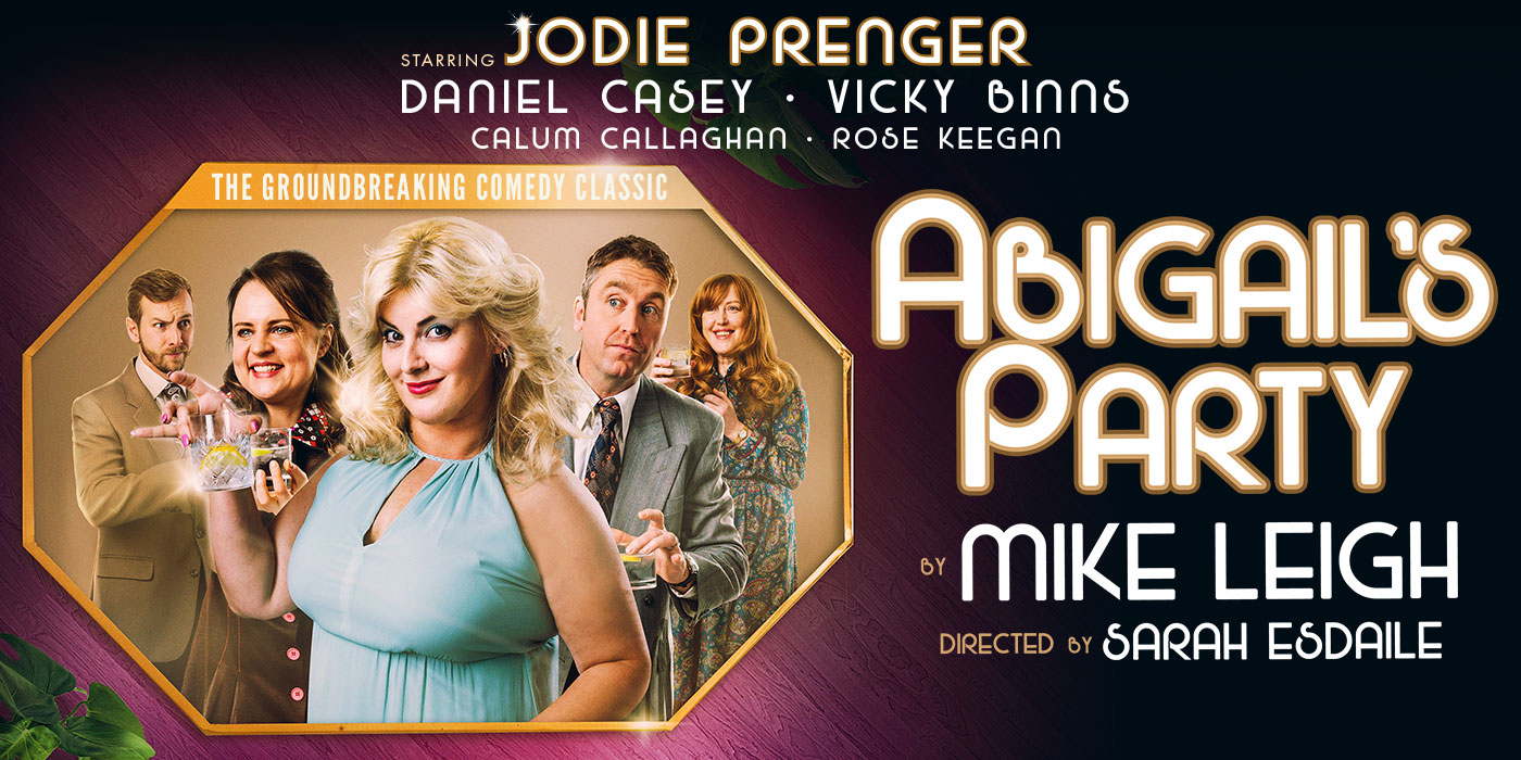 Abigail's Party | Playhouse